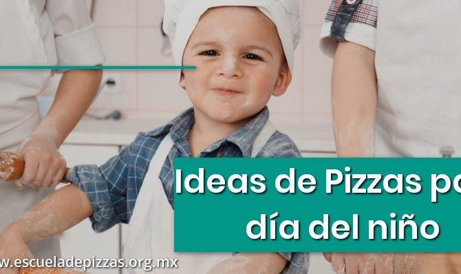 Ideas de Pizzas para día del niño