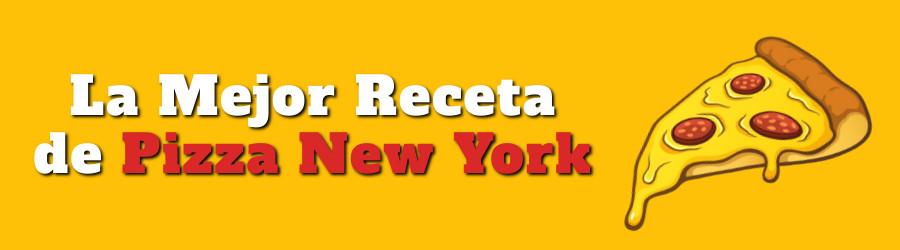 La Mejor Receta de Pizza New York